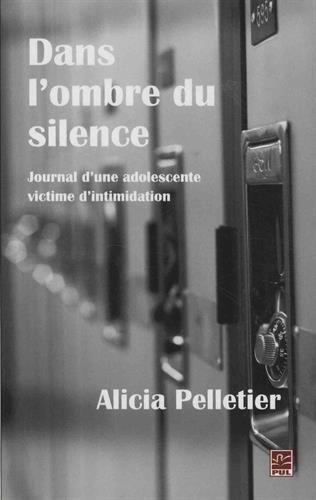 DANS L OMBRE DU SILENCE: PELLETIER