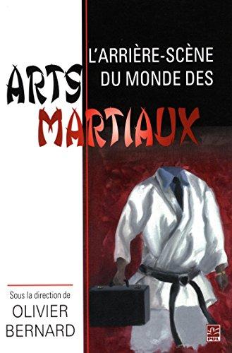 9782763722504: L'Arriere-Scene du Monde des Arts Martiaux