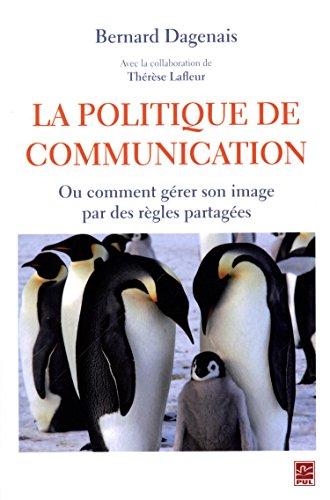 POLITIQUE DE COMMUNICATION -LA-: DAGENAIS