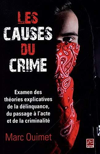 9782763729169: Les causes du crime