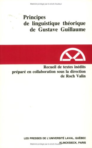 9782763766393: Principe de linguistique th�orique de Gustave Guillaume