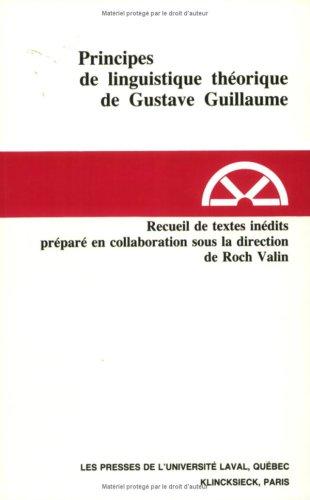 9782763766393: Principes linguistiques théoriques de Gustave Guillaume