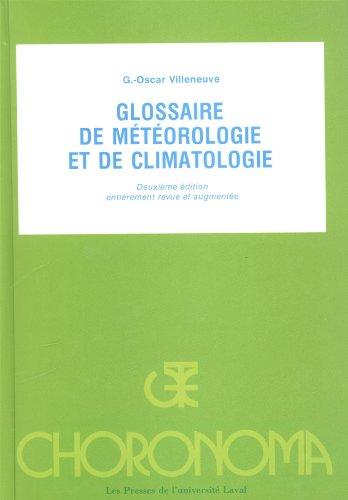 9782763768960: Glossaire de Meteorologie et de Climatologie