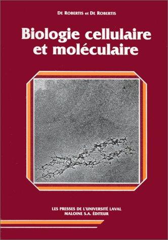9782763769547: Biologie cellulaire et moléculaire