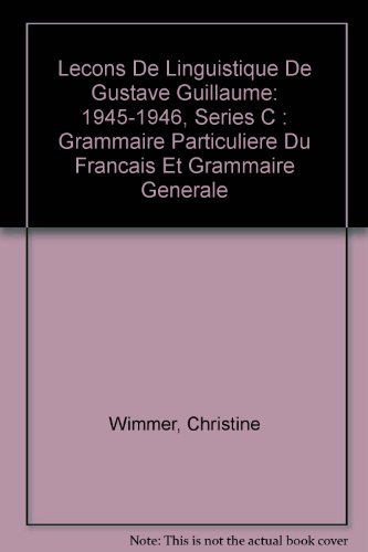 Leçons de linguistique. publiées sous la dir. de R. Valin, W. Hirtle et A. Joly. 1945...