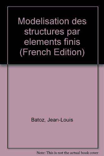 9782763772523: Modélisation des structures par éléments finis (French Edition)