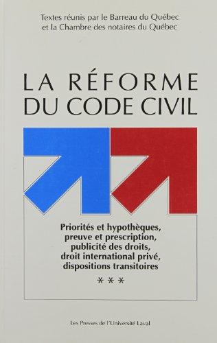 9782763773346: La Reforme Du Code Civil Priorites Et Hy