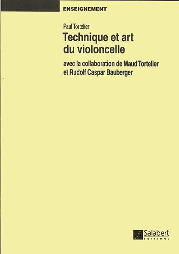9782763773520: Technique Et Art Du Violoncelle