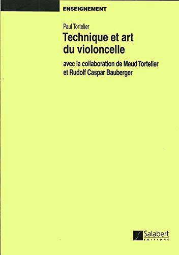 9782763773520: Technique Et Art Du Violoncelle
