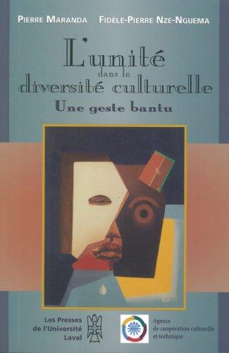 9782763773902: L'unité dans la diversité culturelle: Une geste bantu (French Edition)