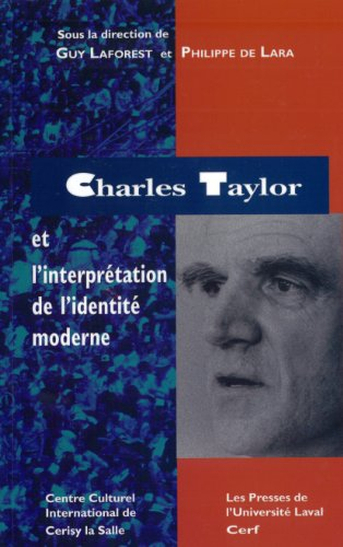 9782763775708: Charles Taylor et l'interpretation de l'identite moderne (French Edition)