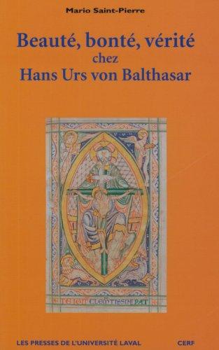 9782763775739: Beauté, bonté, vérité chez Hans Urs von Balthasar (French Edition)