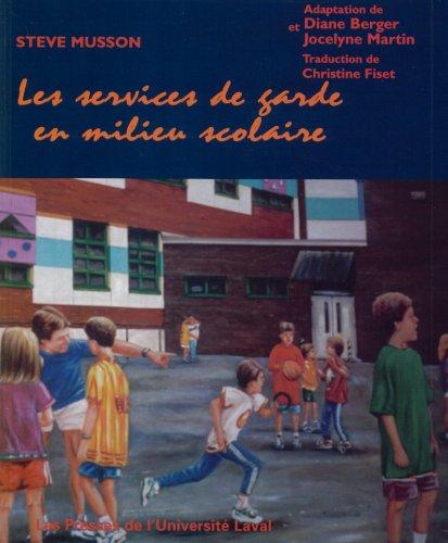 9782763776217: Les services de garde en milieu scolaire