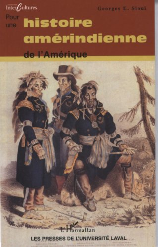 9782763776576: Pour une histoire amérindienne de l'Amérique (French Edition)