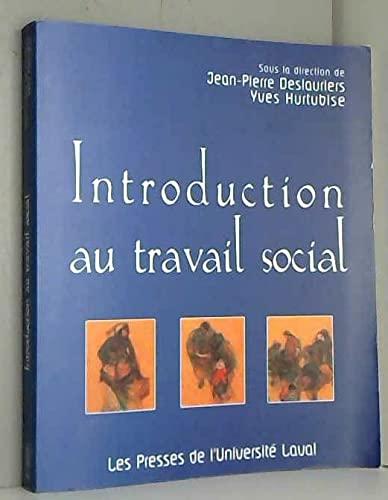 Introduction au Travail Social: Deslauriers Jp et Hu