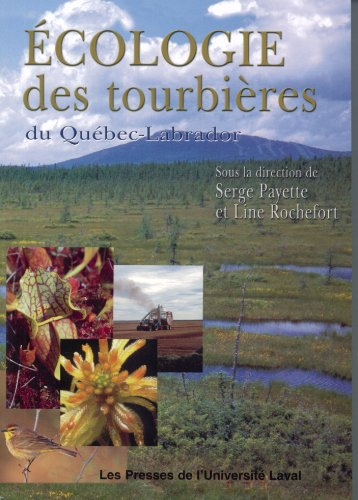 9782763777733: Ecologie des tourbieres du Quebec-Labrador (French Edition)