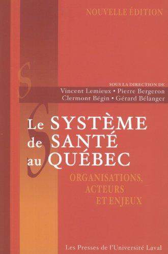 9782763778068: Système de santé au Québec: organisation, acteurs...