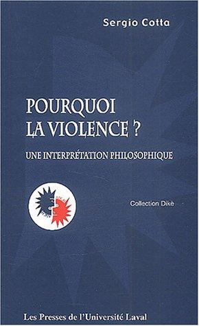 9782763778525: Pourquoi la violence ?