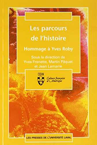 Parcours de l'histoire: Hommage Yves Roby: n/a