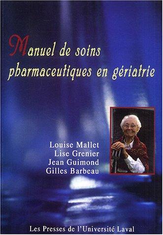 9782763779027: Manuel de soins pharmaceutiques en g�riatrie