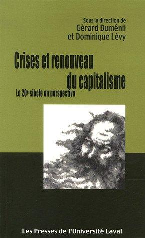 9782763779188: Crises et renouveau du capitalisme (French Edition)