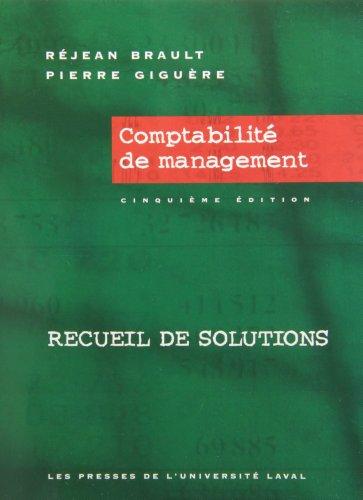 Comptabilit? de management : Recueil de solutions: n/a