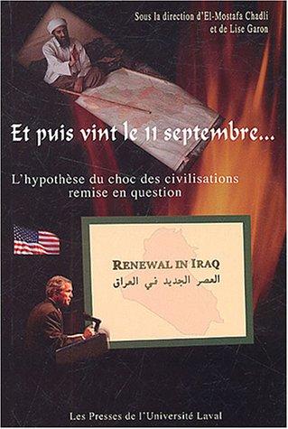 et puis vint le 11 septembre: Chadli El