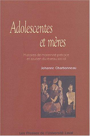 Adolescentes et mères : Histoires de maternité précoce et soutien du ré...