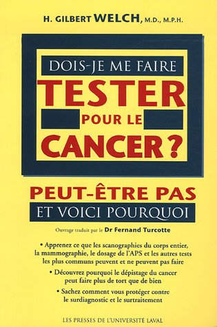 DOIS JE ME FAIRE TESTER POUR LE CANCER: WELCH GILBERT
