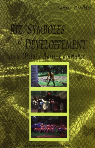 9782763781808: Riz, symboles et développement chez les diola de basse casamance (French Edition)