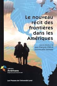 9782763781846: Le Nouveau Recit des Frontieres Dans les Ameriques