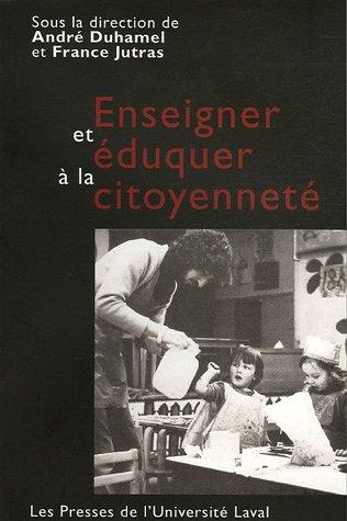 9782763782096: Enseigner et éduquer à la citoyenneté