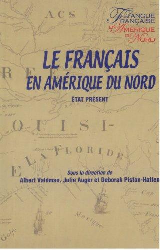 9782763782423: LE FRANCAIS EN AMERIQUE DU NORD