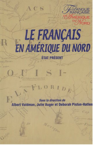 9782763782423: Le français en Amérique du Nord : Etat présent