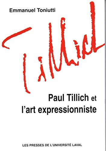 9782763782461: Paul Tillich et l'art expressionniste