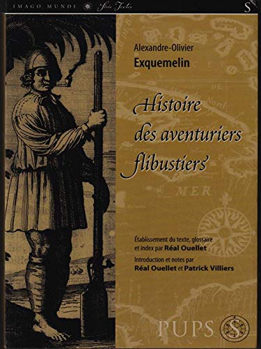 9782763782492: Histoire des aventuriers Flibustiers