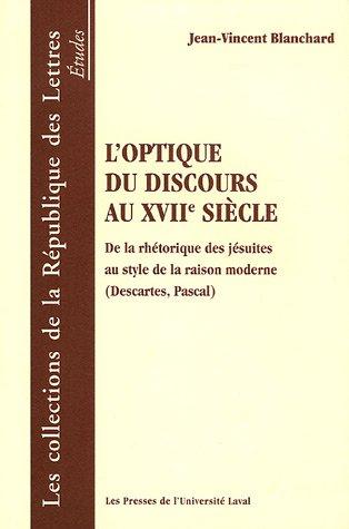 9782763782584: L'optique du discours au XVIIe siècle