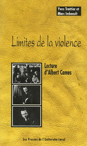9782763783178: Limites de la violence : Lecture d'Albert Camus