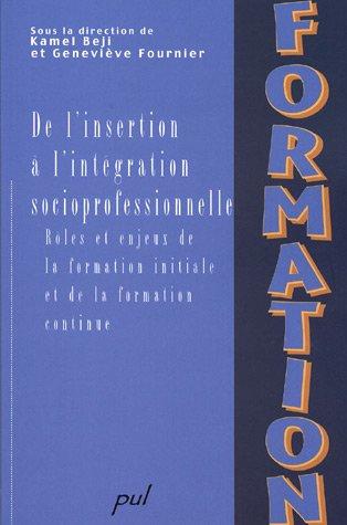 9782763783499: de l insertion a l integration socioprofessionnelle role et enjeu