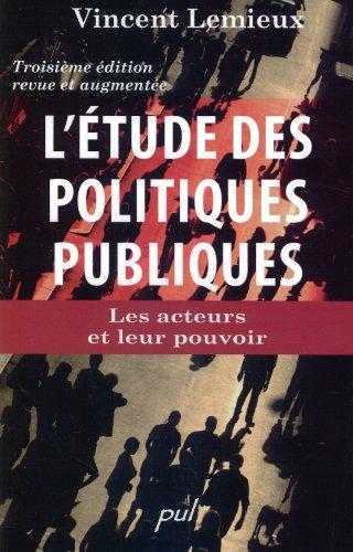 9782763787695: L'Etude des Politiques Publiques : les Acteurs et Leur Pouvoir
