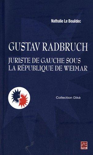 9782763787985: Gustav Radbruch, juriste de gauche sous la République de Weimar