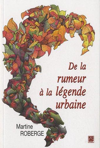 9782763788012: de la rumeur à la légende urbaine