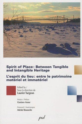 9782763789941: The Spirit of Place between Tangible and Intangible Heritage : L'esprit du lieu entre le patrimoine matériel et immatériel