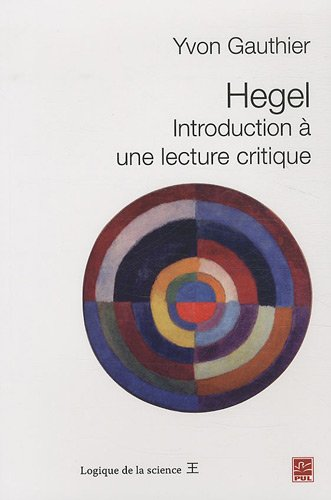 9782763789965: Hegel : Introduction à une lecture critique