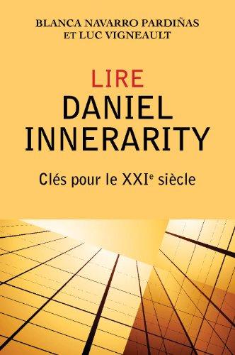 9782763790626: Lire Daniel Innerarity : Clés pour le XXIe siècle