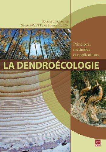 9782763790862: la dendroecologie : principes, methodes et applications