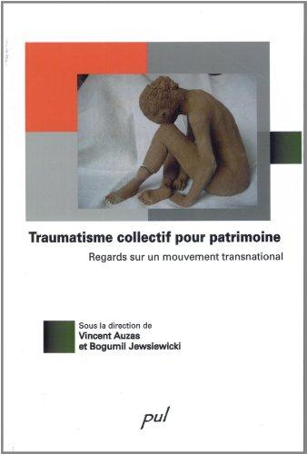 TRAUMATISME COLLECTIF POUR PATRIMOINE: COLLECTIF NED 2010