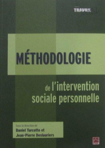 9782763793894: Méthodologie de l'intervention sociale personnelle