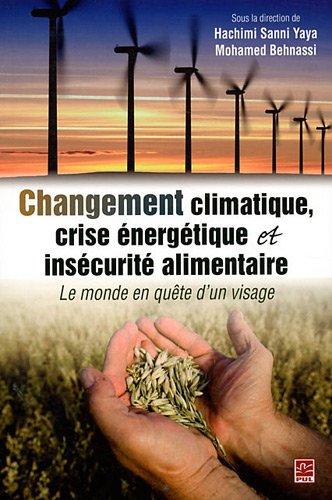 9782763794853: changement climatique, crise énergétique et insécurité alimentaire