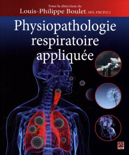 9782763795003: Physiopathologie respiratoire appliquée
